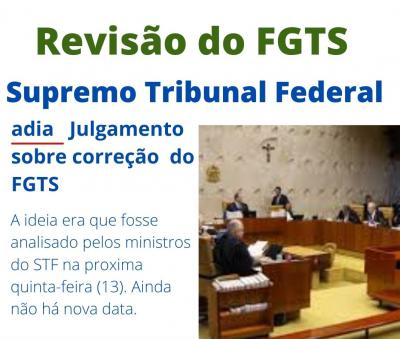 STF retira de pauta e adia julgamento da ação de revisão do FGTS